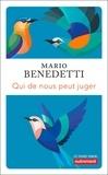 Mario Benedetti - Qui ne nous peut juger.