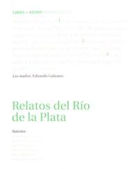Mario Benedetti et Jorge Luis Borges - Relatos del Rio de la Plata. 1 CD audio