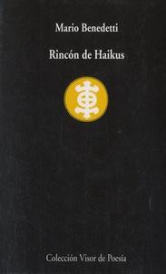 Mario Benedetti - Rincon de Haikus.