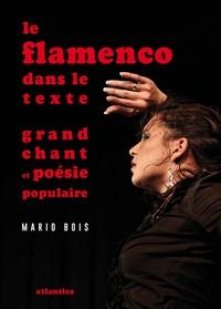 Mario Bois - Le flamenco dans le texte - Grand chat et poésie populaire.