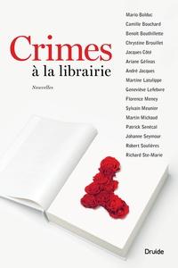 Mario Bolduc et Camille Bouchard - Crimes à la librairie.