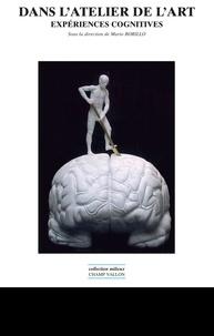 Mario Borrillo - Dans l'atelier de l'art - Expériences cognitives.