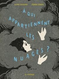 Mario Brassard et Gérard Dubois - A qui appartiennent les nuages ?.