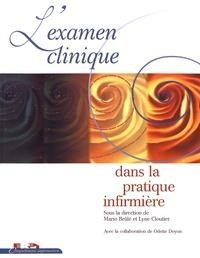 Mario Brûlé et Lyne Cloutier - L'examen clinique dans la pratique infirmière.