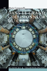 Mario Campanelli - Dans le grand collisionneur du CERN.