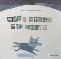 Histoiresdenlire.be Who's stolen the Moon ? Image