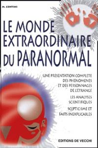 Mario Centini - Le monde extraordinaire du paranormal.