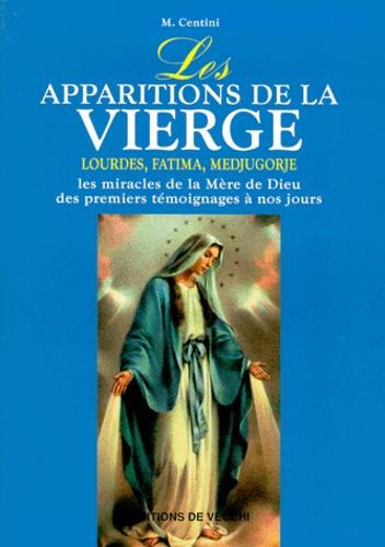 Mario Centini - Les apparitions de la Vierge.