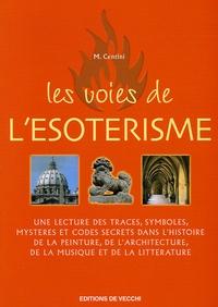 Mario Centini - Les voies de l'ésotérisme.
