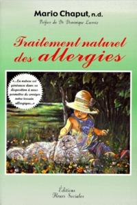 Traitement naturel des allergies - Mario Chaput |