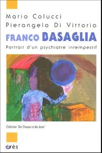 Franco Basaglia - Portrait dun psychiatre intempestif.pdf