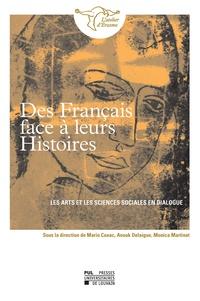 Mario Cuxac et Anouk Delaigne - Des Français face à leurs Histoires - Les arts et les sciences sociales en dialogue.