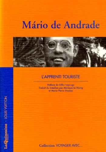 Mario de Andrade - L'apprenti touriste.