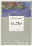 Mario de Andrade - Macunaima - O heroi sem nenhum carater, édition en langue portugaise.
