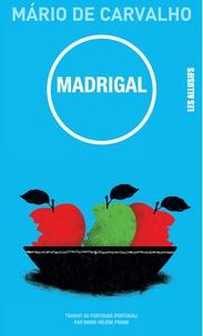 Mario de Carvalho - Madrigal.