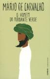 Mario de Carvalho - O homem do turbante verde - E outras historias.
