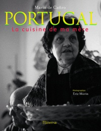 Mario de Castro - Portugal - La cuisine de ma mère.