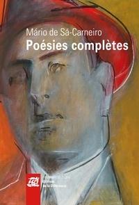 Mario de Sa-Carneiro - Poésie complètes.