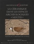 """Mario Denti et Clément Bellamy - La céramique dans les espaces archéologiques """"mixtes"""" - Autour de la Méditerranée antique."""