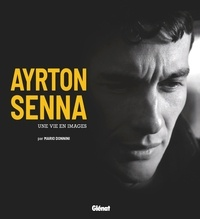 Mario Donnini - Ayrton Senna - Une vie en images.