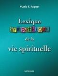 Mario F. Paquet - Lexique sympathique de la vie spirituelle.