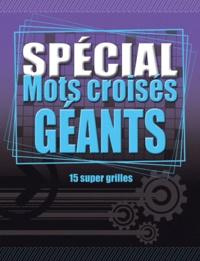 Spécial Mots croisés géants - 15 super grilles.pdf