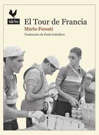 Mario Fossati et  Paula Caballero - El tour de Francia - Documento histórico.