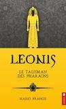 Mario Francis - Leonis  : Le talisman des pharaons.
