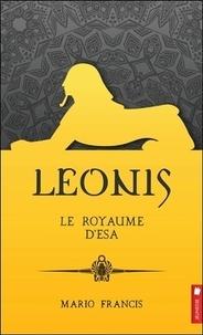 Mario Francis - Leonis Tome 9 : Le royaume d'Esa.