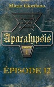 Mario Giordano - Apocalypsis - Épisode 12 et épilogue.