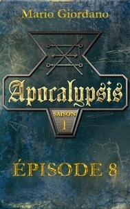 Mario Giordano - Apocalypsis - Épisode 8.