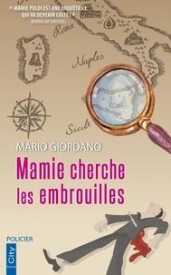 Mario Giordano - Mamie cherche les embrouilles.
