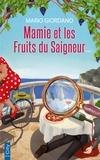 Mario Giordano - Mamie et les fruits du saigneur.