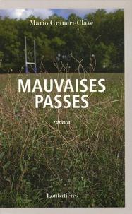 Mario Graneri-Clavé - Mauvaises passes.