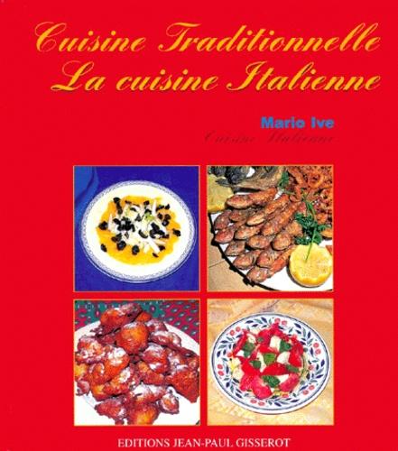 Mario Ive - La cuisine italienne.