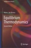 Mario-J Oliveira - Equilibrium Thermodynamics.
