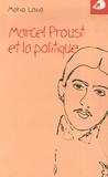 Mario Lavia - Marcel Proust et la politique.