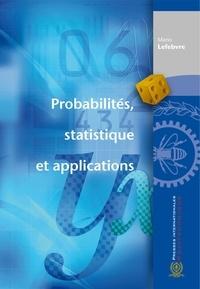 Mario Lefebvre - Probabilités, statistique et applications.