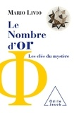 Mario Livio - Le nombre d'or - Les clés du mystère.