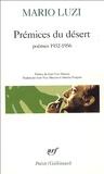 Mario Luzi - Prémices du désert - Poésie 1932-1957.