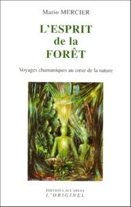 Lesprit de la forêt. Voyages chamaniques au coeur de la nature.pdf