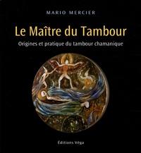 Accentsonline.fr Le Maître du Tambour - Origines et pratique du tambour chamanique Image