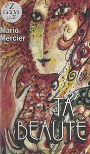 Mario Mercier et Morgane Gottschalk - Les chants de l'univers (2). Les chants de ta beauté.