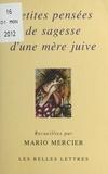 Mario Mercier - Petites pensées de sagesse d'une mère juive.