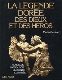 Coachingcorona.ch La légende dorée des Dieux et des héros. - Nouvelle mythologie classique illustrée Image