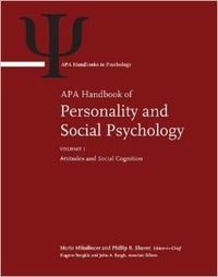 Mario Mikulincer et Phillip-R Shaver - APA Handbook of Personality and Social Psychology - Pack 4 Volumes : Attitudes and Social Cognition ; Group Processes ; Interpersonal Relations ; Personality Processes and Individual Differences.