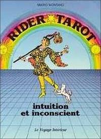 Mario Montano - Rider tarot : intuition et inconscient.