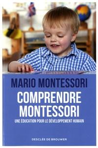 Comprendre Montessori - Une éducation pour le développement humain.pdf