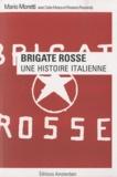 Mario Moretti - Brigate Rosse - Une histoire italienne.