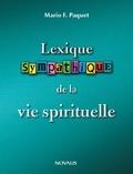 Mario Paquet - Lexique sympathique de la vie spirituelle.